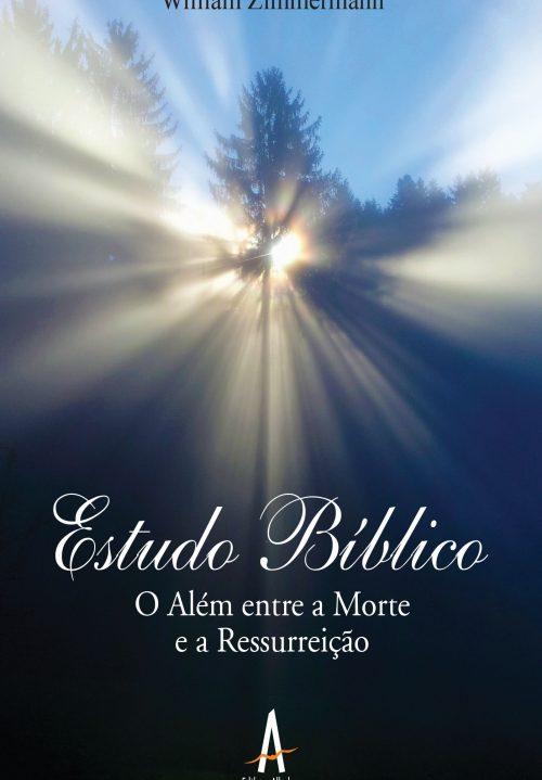 Estudo Bíblico: o além entre a morte e a ressurreição editora albatroz publicação como publicar seu livro meu publique