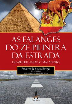 As Falanges Do Zé Pilintra Da Estrada