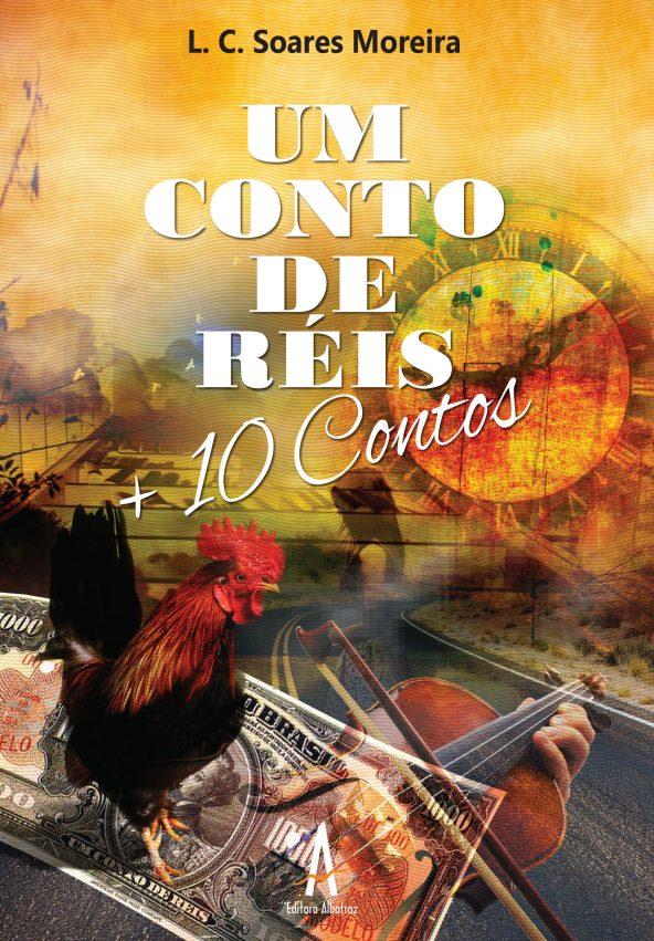 Um Conto De Réis: + 10 Contos