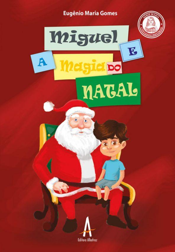 Capa Miguel E A Magia Do Natal