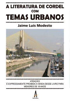 A Literatura De Cordel Com Temas Urbanos