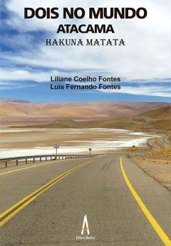 Dois No Mundo – Atacama Hakuna Matata