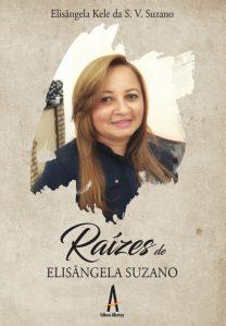 Raízes De Elisângela Suzano