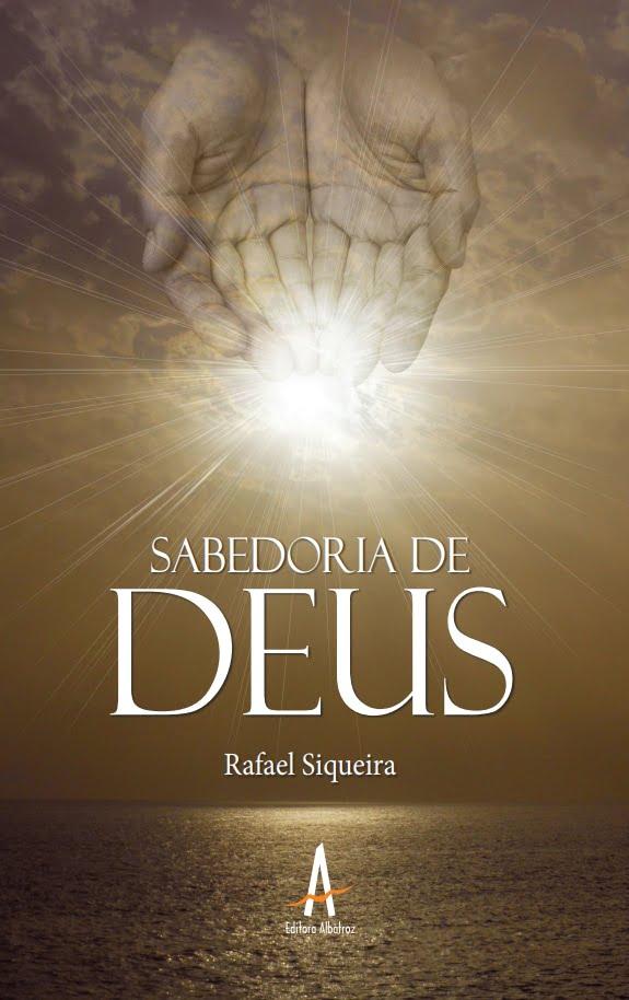 sabedoria de Deus religião Jesus Cristo livro publicação fé cristianismo editora albatroz publicação como publicar seu livro meu publique seu livro como publicar meu livro