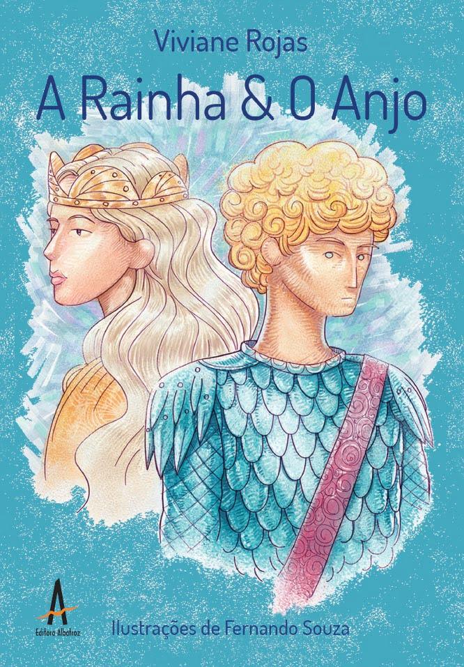 A Rainha & o Anjo livro infantil conto fábula editora albatroz publicação como publicar seu livro meu publique seu livro como publicar meu livro