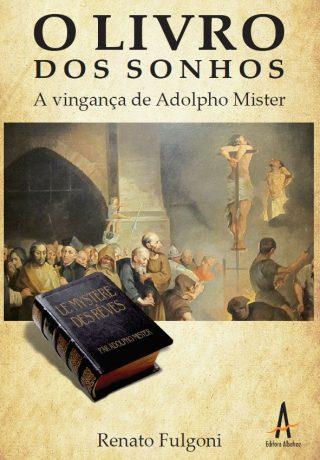 O Livro Dos Sonhos – A Vingança De Adolpho Mister