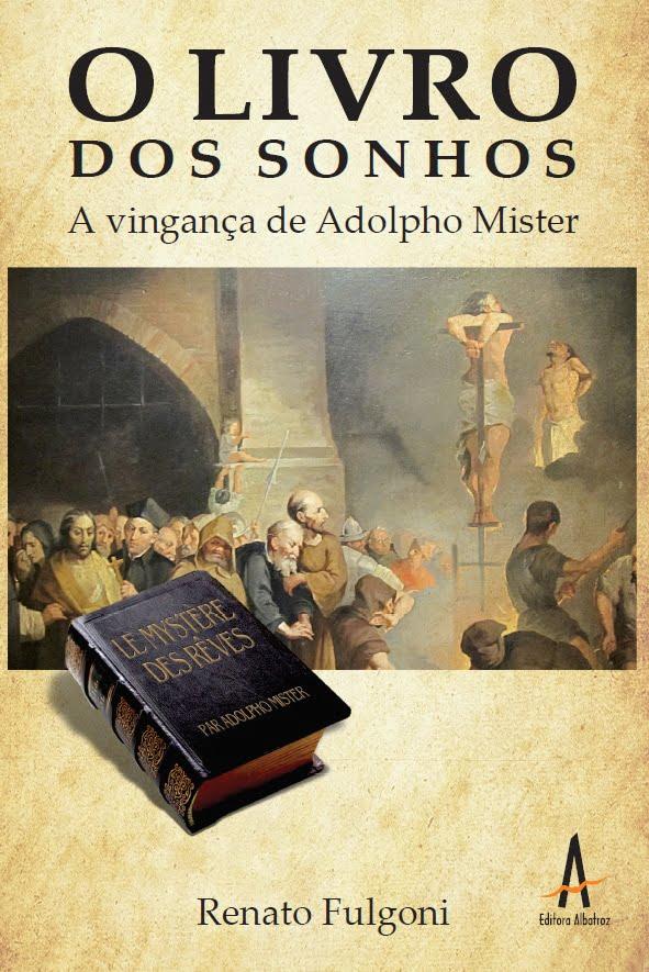 Livro publicação O Livro dos Sonhos A Vingança de Adolpho Mister editora albatroz publicação como publicar seu livro meu publique seu livro como publicar meu livro