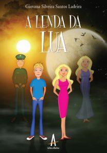 A Lenda Da Lua – Editora Albatroz