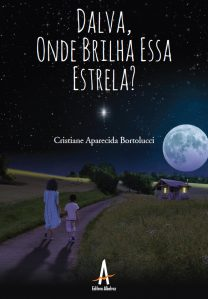 Dalva, Onde Brilha Essa Estrela? – Editora Albatroz