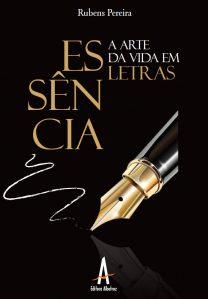 Essência – A Arte Da Vida Em Letras – Editora Albatroz
