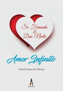 Senhor Fernando & Dona Nadir – Amor Infinito – Editora Albatroz
