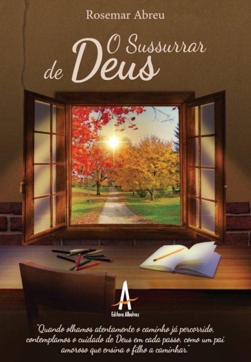 o sussurrar de deus coaching coach rosemar abreu livro religioso editora albatroz publicação como publicar seu livro meu publique seu livro como publicar meu livro