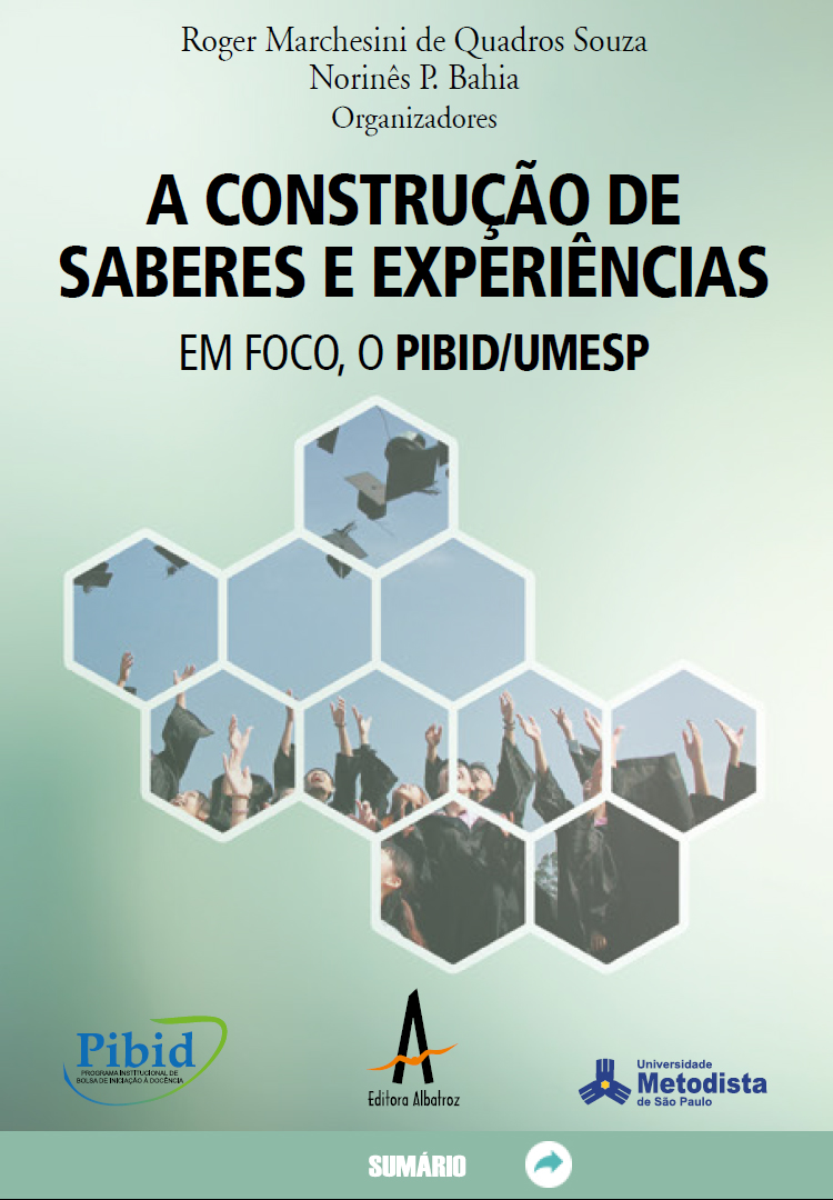 A construção de saberes e experiências em foco, o PIBID/UMESP FORMAÇÃO PROFESSORES EBOOK LIVRO