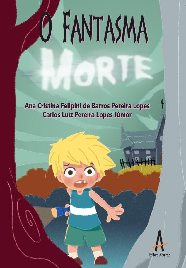 fantasma suspense mistério amizade livro infantil publicação editora albatroz editora albatroz publicação como publicar seu livro meu publique seu livro como publicar meu livro