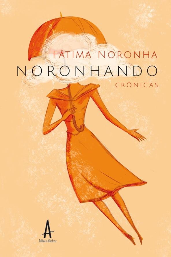 editora albatroz publicação como publicar seu livro meu publique seu livro como publicar meu livro Noronhando Fátima Noronha